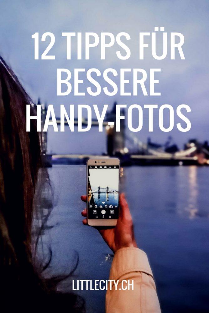 12 Tipps für bessere Handy Fotos